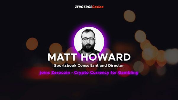 Мэтт Ховард присоединяется к Zerocoin