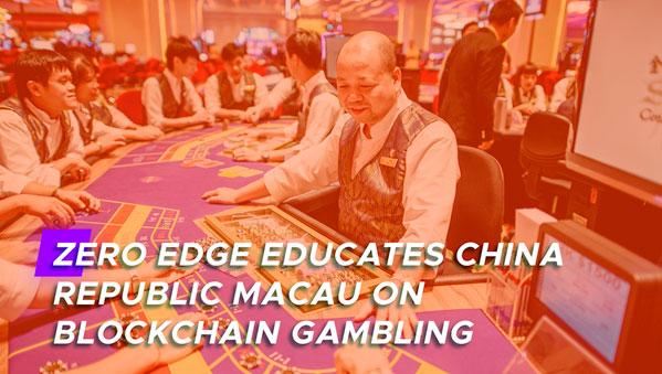 Zero Edge в Китайской республике Макао